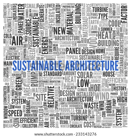 Close up Blue SUSTAINABLE ARCHITECTURE Text at the Center of Word Tag Cloud on White Background. - stock photo