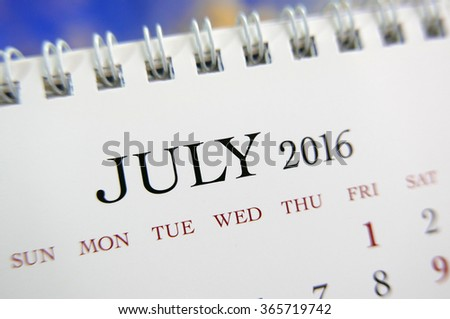 Close up calendar of July 2016 - stock photo