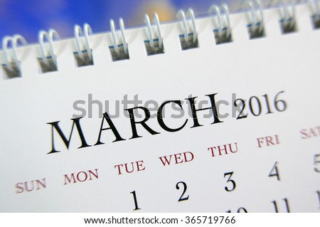 Close up calendar of March 2016 - stock photo