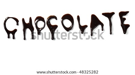 close up chocolate syrup letters leaking on white background - stock photo