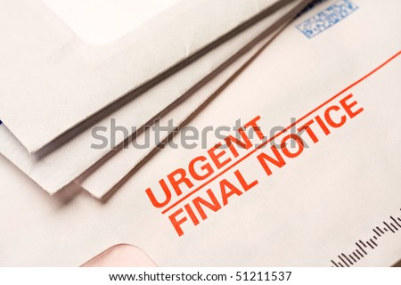 "Close up of business mail labeled ""Urgent final notice""."