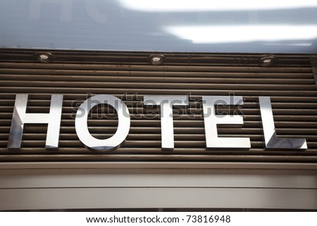 Close up of Hotel Sign on Building Facade