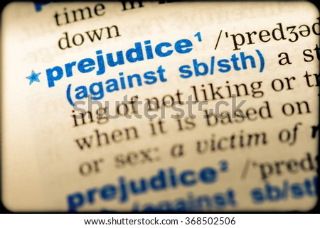 Close-up of word in English dictionary. Prejudice, definition and transcription - stock photo