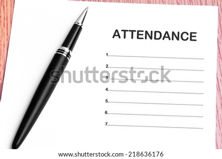 Close Up Pen And Attendance List  - stock photo