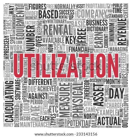 Close up Red UTILIZATION Text at the Center of Word Tag Cloud on White Background. - stock photo