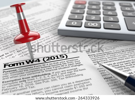 close up view of w-4 form for usa taxes, with a pen, a red pin and an electronic calculator (3d render) - stock photo