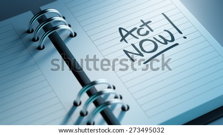 Closeup of a personal agenda setting an important date representing a time schedule. The words Act Now written on a white notebook to remind you an important appointment. - stock photo