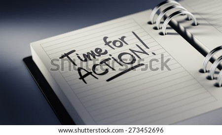 Closeup of a personal agenda setting an important date representing a time schedule. The words Time for action written on a white notebook to remind you an important appointment. - stock photo