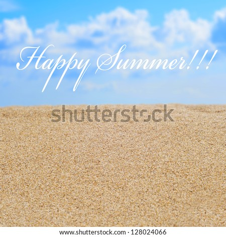 closeup of the sand of a beach and the sentence happy summer - stock photo