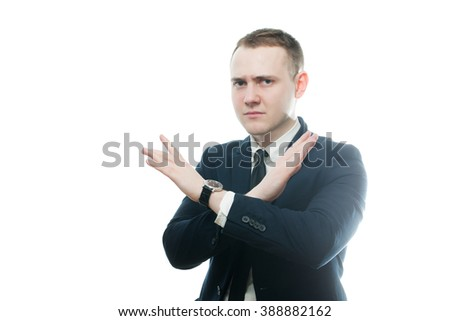 Closeup portrait of angry, unhappy, young business man showing no more and stop sign, in disapproval of offer, situation, isolated on white background. Negative human emotions, facial expressions - stock photo
