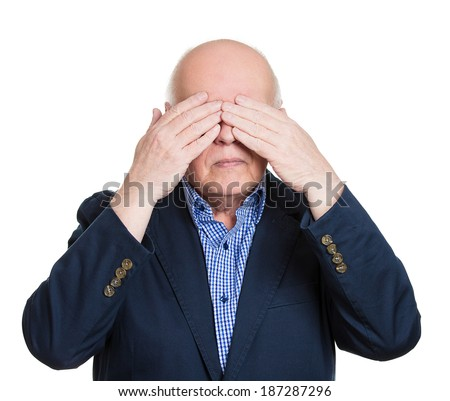 Closeup portrait, senior mature shy man closing covering eyes with hands can't see, hiding, isolated white background. See no evil concept. Negative human emotion facial expression feeling reaction - stock photo
