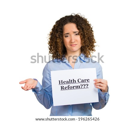 Closeup portrait young confused skeptical woman holding sign health care reform, uncertain about universal health care coverage isolated white background. Politics, government, legislation negotiation - stock photo