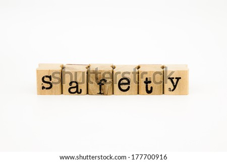 closeup safety wording isolate on white background