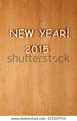 Closeup wooden text New year 2015. Background - stock photo