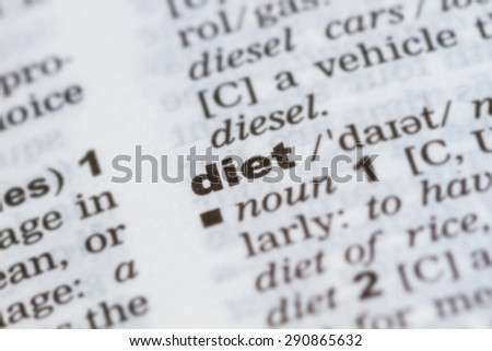 closeup word diet in dictionary, soft focus, - stock photo