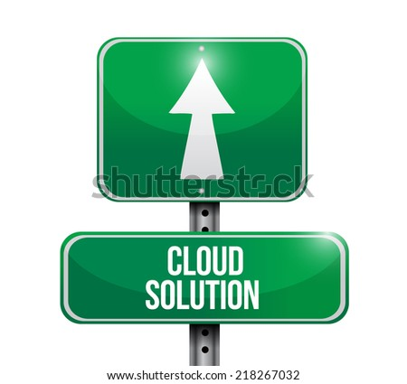 cloud solution street sign illustration design over a white background - stock photo