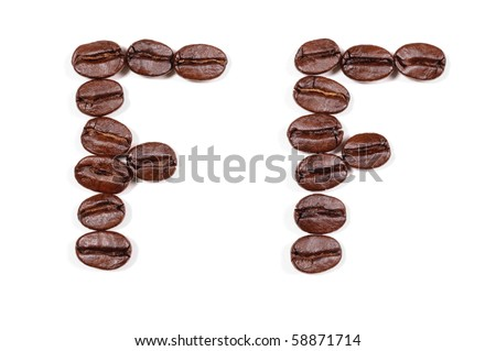 "Coffee beans in a form to spell the letter ""FF"" to be used with the other letters to spell out the word ""Coffee"" isolated on white"
