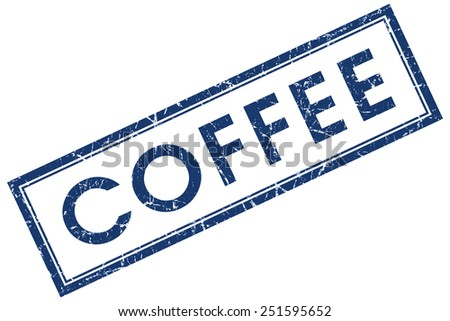 coffee blue square stamp isolated on white background - stock photo