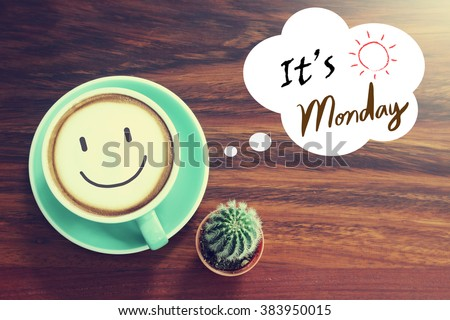 Coffee Cup With Inspirational Quote Background With Vintage Filter