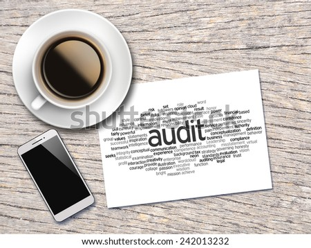 Coffee, Handphone And A Note Contain Word Clouds Of Audit And Its Related Words  - stock photo