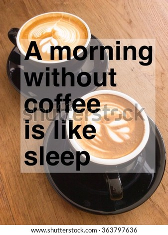 Coffee lover quotation