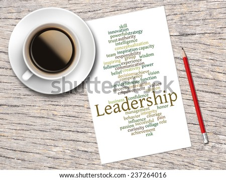 Coffee, Pencil And A Note Contain Word Clouds Of Leadership And Its Related Words