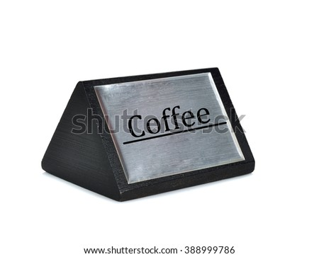 Coffee sign plate on white background - stock photo