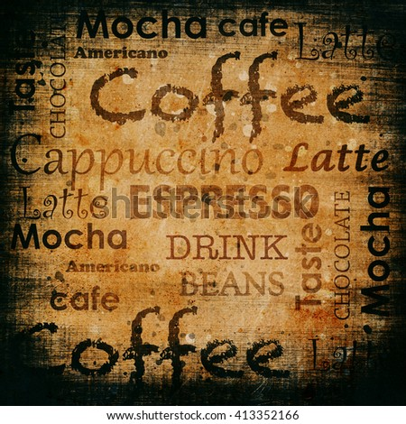Coffee text on a grunge background with scratches and stains