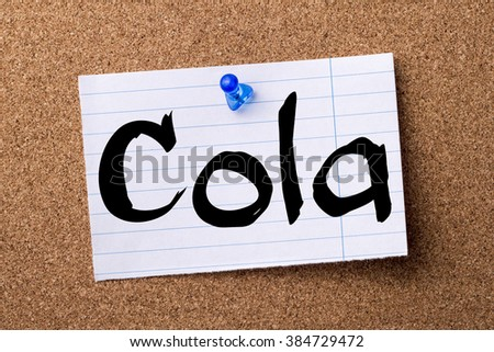 Cola - teared note paper pinned on bulletin board - horizontal image