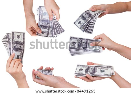 Collection of Hands holding dollars isolated on white background - stock photo