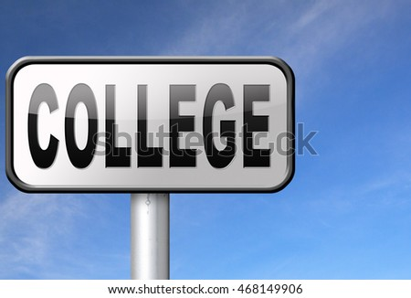 college education and knowledge learn to know educate yourself and go to school road sign, billboard,