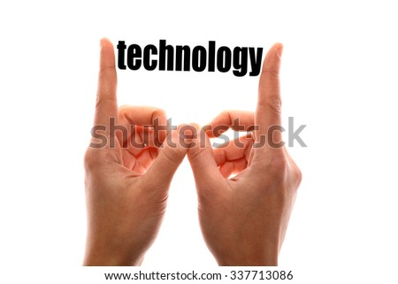"Color horizontal shot of a of a hand squeezing the word ""technology""."