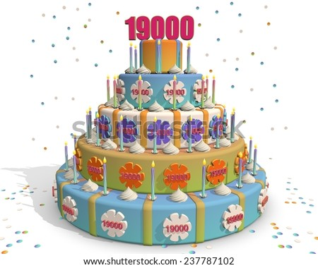 colored cake with number 19000 at the top . Celebrating a birthday , anniversary , winner, or something else. - stock photo