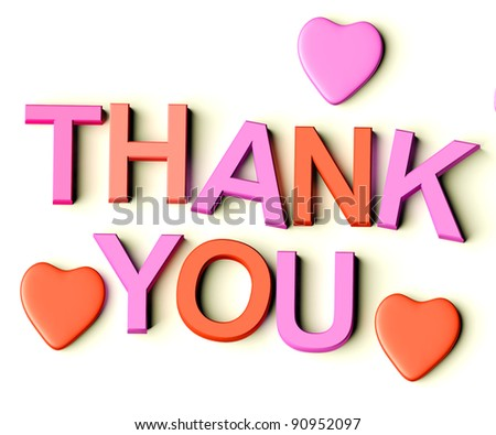 Colored Letters Spelling Thank You With Hearts As Symbol for Gratitude And Appreciation - stock photo