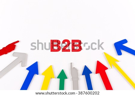 Colorful arrows showing to center with a phrase B2B