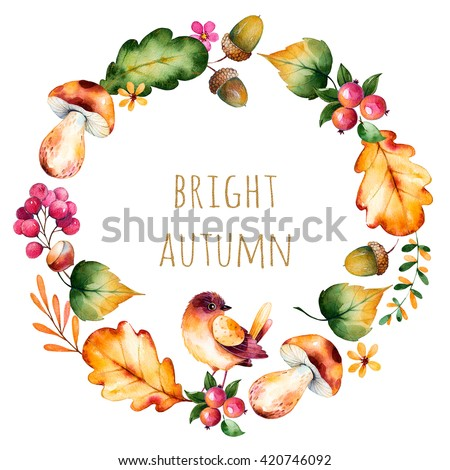 "Colorful autumn wreath with autumn leaves,flowers,branch,berries,acorn,mushrooms,chestnut,little bird and text""Bright Autumn""Colorful illustration.Perfect for wedding,frame,quote,pattern,greeting card - stock photo"