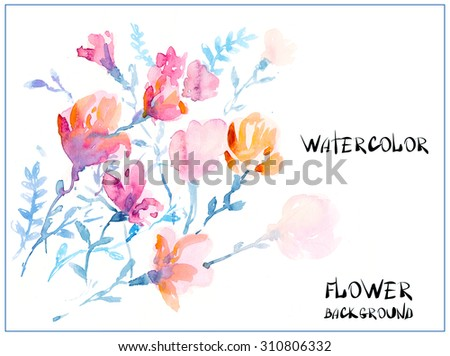 Colorful flowers, watercolor illustration.  bouquet  flowers drawn with watercolor - stock photo