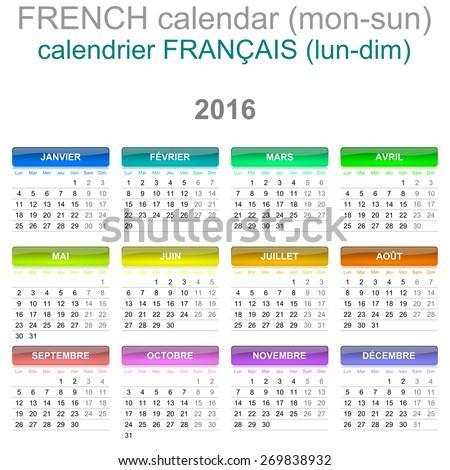 Colorful Monday to Sunday 2016 Calendar French Language Version Illustration - stock photo