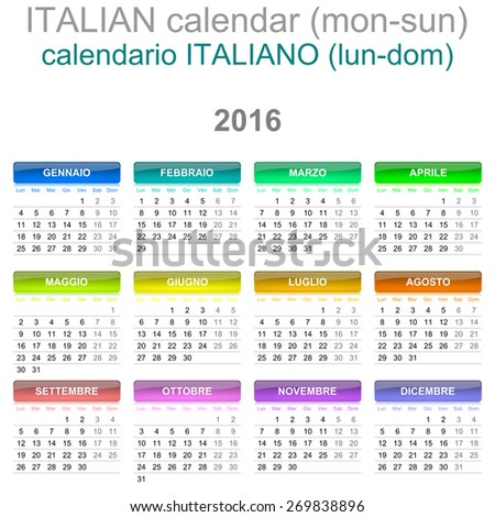 Colorful Monday to Sunday 2016 Calendar Italian Language Version Illustration - stock photo