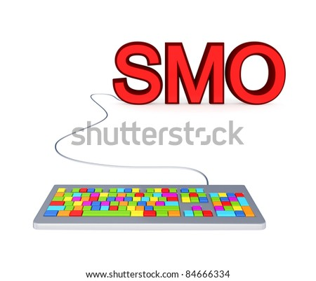Colorful PC keyboard and big red word SMO.3d rendered.Isolated on white background. - stock photo