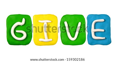 Colorful plasticine alphabet form word GIVE - stock photo