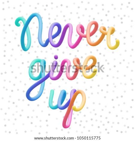 colorful stylized rainbow lettering inscription slogan stock