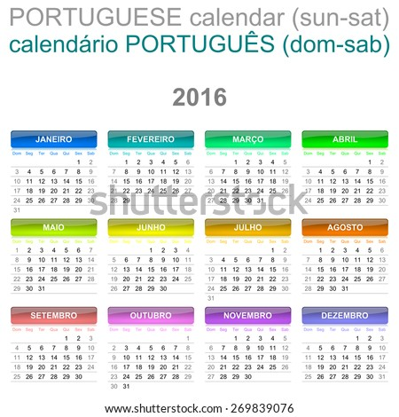 Colorful Sunday to Saturday 2016 Calendar Portuguese Language Version Illustration - stock photo