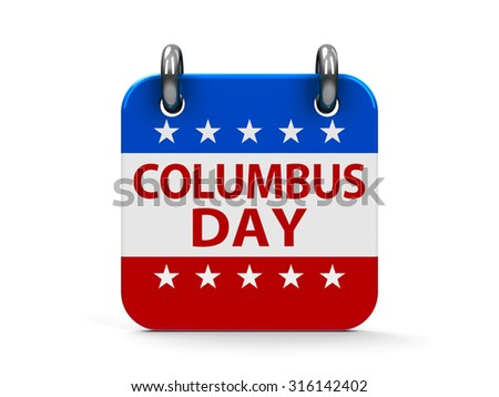 Columbus day calendar icon as american flag, three-dimensional rendering