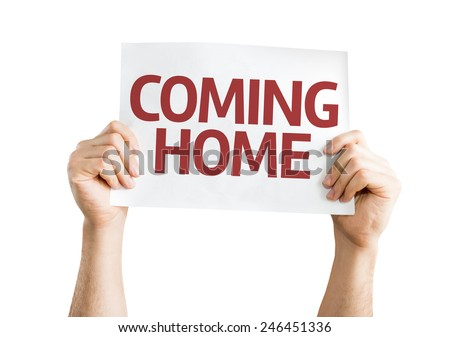 Coming Home card isolated on white background - stock photo