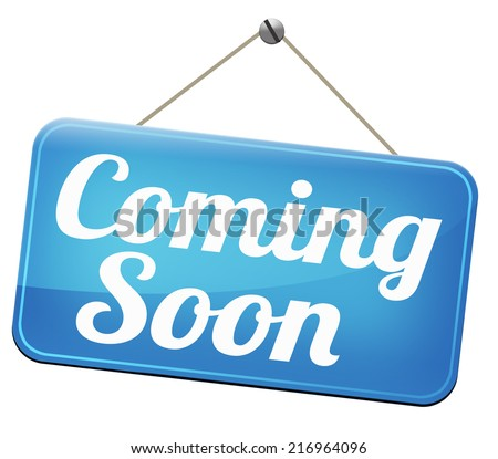 coming soon brand new product release next up promotion and announce next season or week new upcoming attraction or event  - stock photo