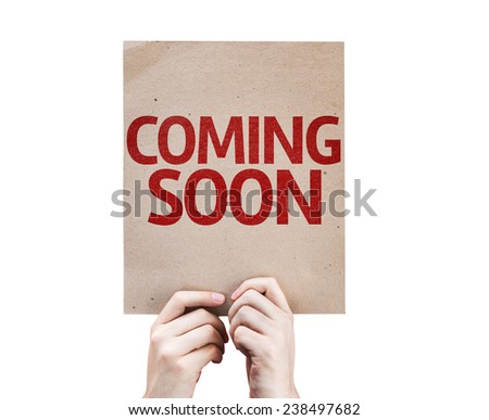 Coming Soon card isolated on white background - stock photo