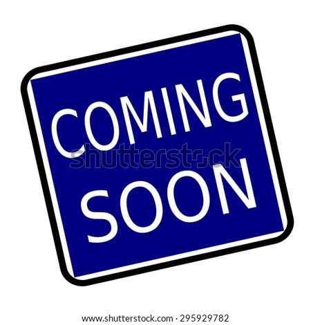 COMING SOON white stamp text on buleblack background - stock photo