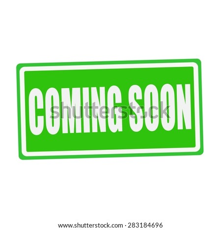 COMING SOON white stamp text on green - stock photo