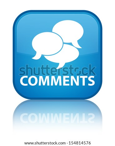 Comments glossy blue reflected square button - stock photo